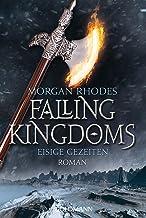 Eisige Gezeiten: Falling Kingdoms 4 - Roman (Die Falling-Kingdoms-Reihe) (German Edition)