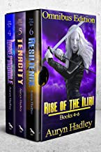 THE RISE OF THE ILIRI Volumes 4-6: A Reverse Harem Epic Fantasy Series