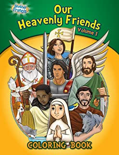 Our Heavenly Friends, Friends of Brother Francis, Catholic Saints, Coloring and Activity Book, Catholic Saints for Kids, The Saints Soft Cover