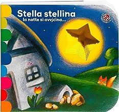 Scaricare Libri Stella stellina la notte si avvicina.... Ediz. a colori PDF