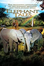 Best elephant tales movie Reviews