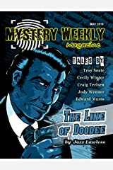 Mystery Weekly Magazine: May 2018 (Mystery Weekly Magazine Issues Book 33) Kindle Edition