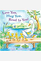 Love You, Hug You, Read to You! Kindle Edition