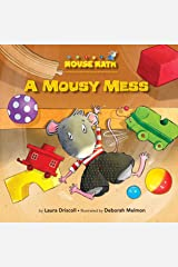 A Mousy Mess (Mouse Math) Kindle Edition