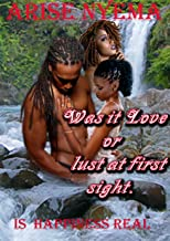 WAS IT LUST OR LOVE AT FIRST SIGHT?: Is lust or love real at first sight or is Love at First Sight Real?