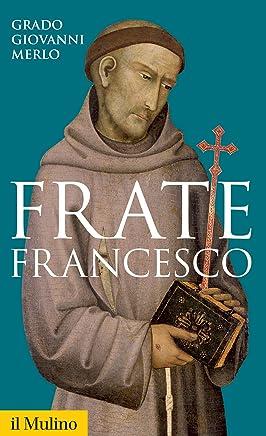 Frate Francesco (Storica paperbacks Vol. 155)