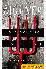 Die Schöne und der Tod: Krimi (Die Max-Broll-Krimis 1) (German Edition) Kindle Edition