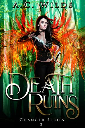 Death Ruins (Changer Series Book 3)