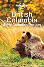 Lonely Planet British Columbia & the Canadian Rockies (Travel Guide) (English Edition)