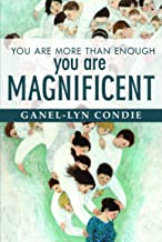 You Are More Than Enough-You Are Magnificent