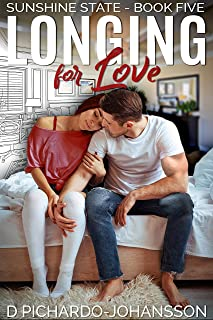 Longing For Love: A Funny, Sweet and Sexy Romance with a Medical Twist (Sunshine State Book 5)
