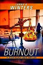 Burnout (Jessie Black Legal Thrillers Book 1)