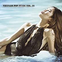Vietnam Pop Music, Vol. 31