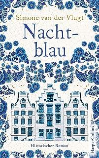 Nachtblau: Ein historischer Roman (German Edition)