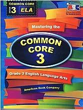 Mastering the Common Core Grade 3 ELA