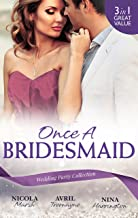 Once A Bridesmaid - 3 Book Box Set (In Her Shoes...)