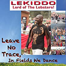 Leave No Trace, In Fields We Dance