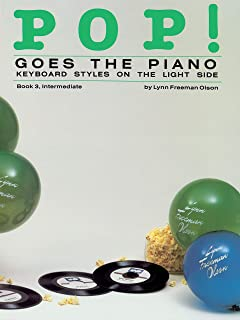 Pop! Goes the Piano, Bk 3: Keyboard Styles on the Light Side