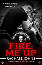 Fire Me Up: Deacons of Bourbon Street 2 (A wild biker romance)