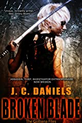 Broken Blade (Colbana Files Series Book 3) (English Edition) Format Kindle