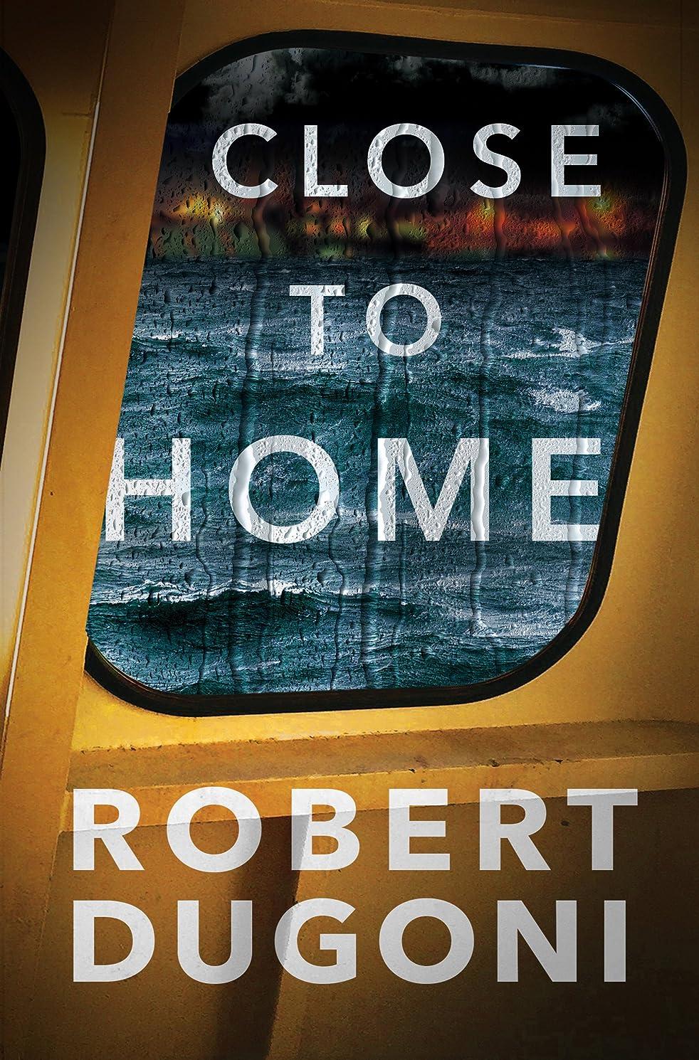 チョーク荒廃するニュースClose to Home (Tracy Crosswhite Book 5) (English Edition)