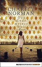 Das Ende meiner Welt: Roman (German Edition)