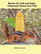 Movies for Cats and Dogs - Chipmunk Versus Corn Cob