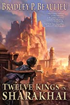 Twelve Kings in Sharakhai (Song of Shattered Sands Book 1)