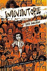 Individutopie: So etwas wie die Gesellschaft gibt es nicht. (German Edition) Versión Kindle