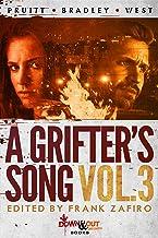 A Grifter's Song Vol. 3