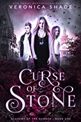 Curse of Stone: A Slow Burn Paranormal Witch Romance (Academy of the Damned Book 1) Kindle Edition