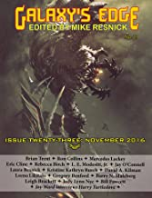 Galaxy's Edge Magazine: Issue 23, November 2016 (Galaxy's Edge)