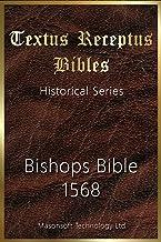 Bishops Bible 1568: Textus Receptus Bibles (Historical Book 6)