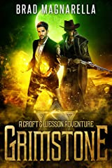 Grimstone: A Croft and Wesson Adventure (Croft & Wesson Book 1) Kindle Edition