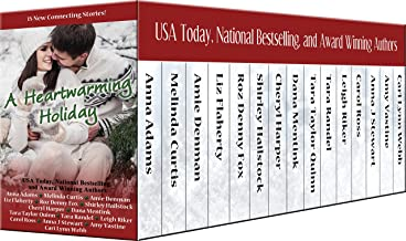 A Heartwarming Holiday: A 15 Story Collection from Heartwarming Christmas Town (Christmas Town 2016)