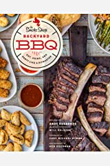 The Smoke Shop's Backyard BBQ: Eat, Drink, and Party Like a Pitmaster Kindle Edition
