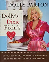Dolly's Dixie Fixin's: Love, Laughter and Lots of Good Food