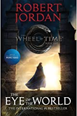 The Eye of the World: Book One of The Wheel of Time Kindle Edition