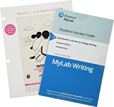 Wordsmith: A Guide to College Writing, Books a la Carte Plus MyLab Writing with Pearson eText -- Access Card Package (7th Edition) (What's New in Developmental English & Technical Communication)