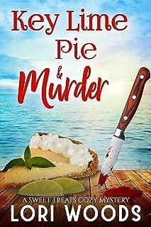 Key Lime Pie & Murder (A Sweet Treats Cozy Mystery Book 5)