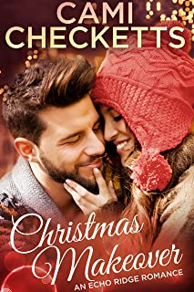 Christmas Makeover (Echo Ridge Romance Book 1)