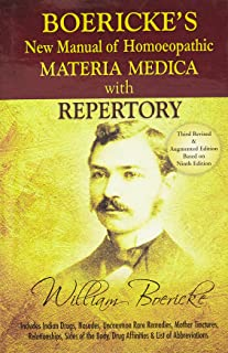 Boericke's New Manual of Homeopathic Materia Medica with Repertory