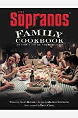The Sopranos Family Cookbook: As Compiled by Artie Bucco Kindle Edition