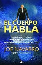 EL CUERPO HABLA (2012) (Spanish Edition)