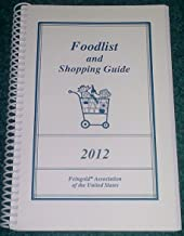 Feingold Foodlist and Shopping Guide 2012 (Diet Food List)