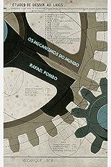 Os mecanismos do mundo (Portuguese Edition) Kindle Edition
