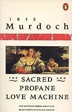 The Sacred and Profane Love Machine (Penguin Books)
