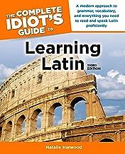 The كاملة idiot من دليل إلى التعلم اللاتيني ، الإصدار الثالث