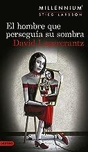 El hombre que perseguía su sombra (Serie Millennium 5) (Spanish Edition)