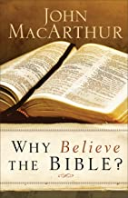 Why Believe the Bible?